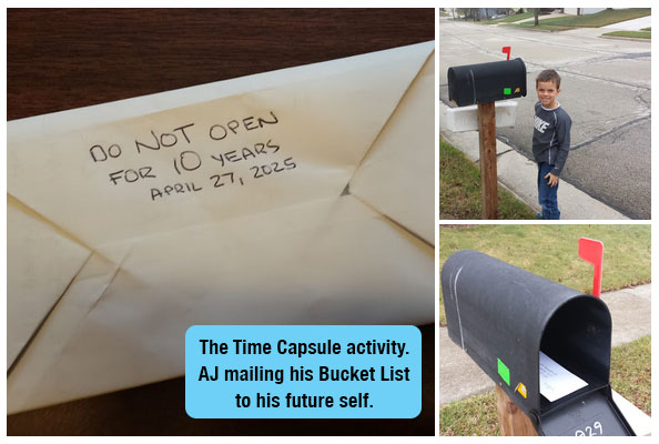 "The Time Capsule Activity is one of almost hundred games and activities in ""Dream it!"" Here you see AJ mailing his Bucket List to his future self."