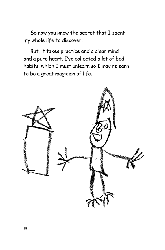 Illustration: A stick-figure drawing of the wizard. He is wearing a cone-shaped hat with a star on it and looking at the secret which is another star on a rectangular podium.