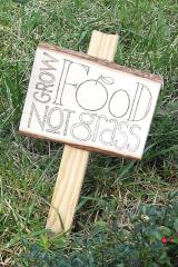 Grow Food Not Grass Sign close up